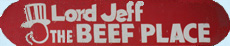 Lord Jeff Beef Place